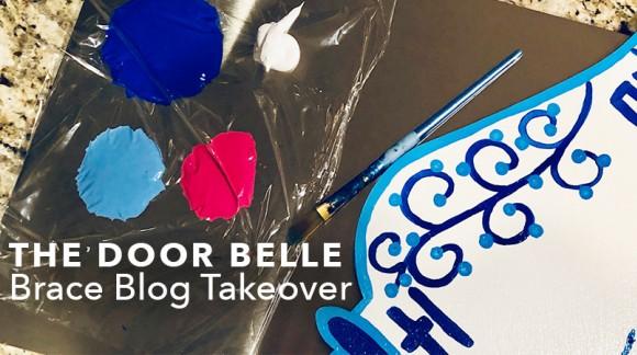 The Door Belle - Brace Blog Takeover