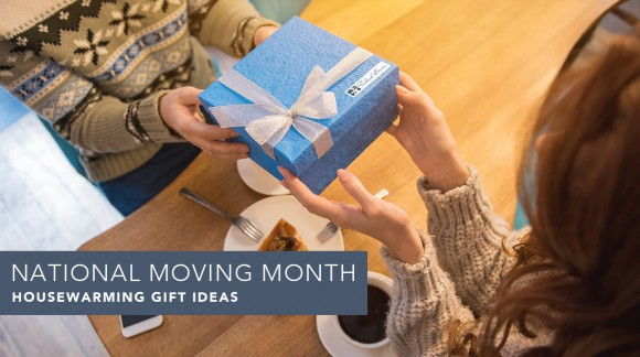 National Moving Month: Housewarming Gift Ideas