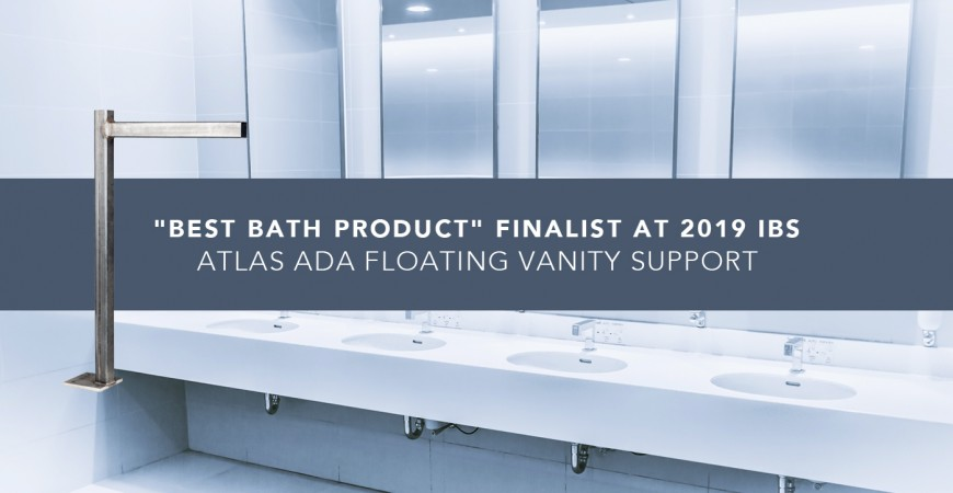 """Best Bath Product"" Finalist at 2019 IBS - Atlas ADA Floating Vanity Support"