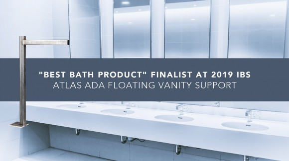 """Best Bath Product"" Finalist at 2019 IBS - Atlas ADA Floating Vanity Support"