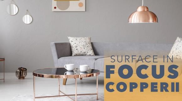 Surface in Focus: Copper II