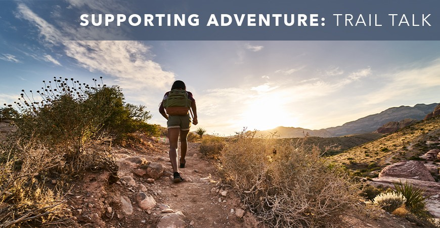 Supporting Adventure: Trail Talk