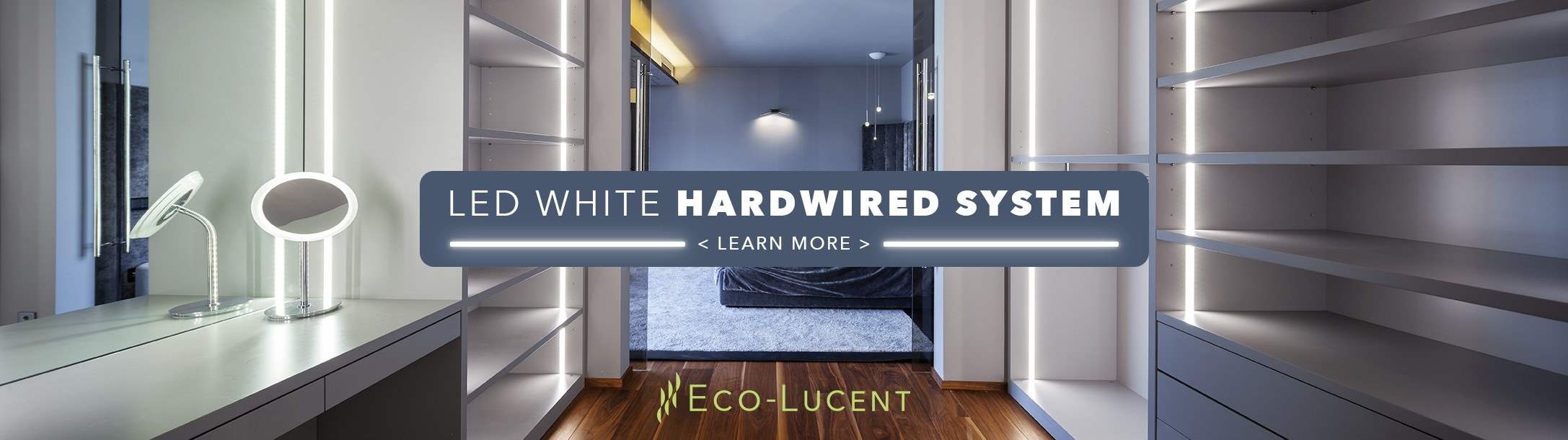 LED White Hardwired System
